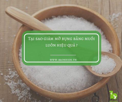 Giảm mỡ bụng bằng muối luôn hiệu quả từ xưa đến nay.