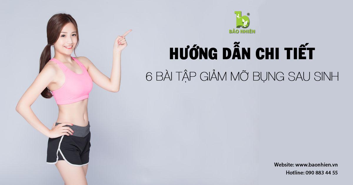 Hướng dẫn chi tiết 6 bài tập giảm mỡ bụng sau sinh